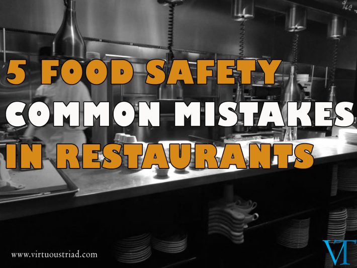 5 food safety common mistakes in restaurants!